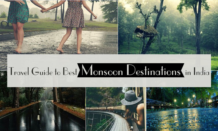 Travel Guide to Best Monsoon Destinations in India