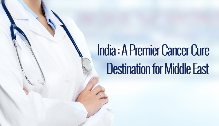 India-A-Premier-cancer-Cure-Destination-for-Middle-East